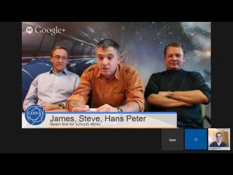 Hangout with CERN special: Beam line for schools