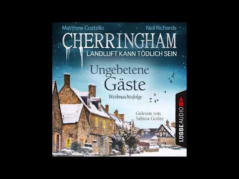 Ungebetene Gäste: Weihnachtsfolge (Cherringham - Landluft kann tödlich sein) YouTube Hörbuch auf Deutsch