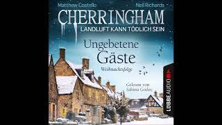 Matthew Costello - Cherringham - Weihnachtsfolge: Ungebetene Gäste (Komplettes Hörbuch)