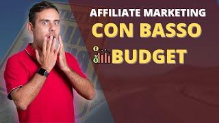 Come organizzarsi nell'affiliate marketing con budget bassi: consigli per partire alla grande