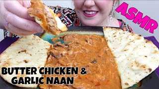 ASMR | BUTTER CHICKEN & GARLIC NAAN (INDIAN FOOD) (NO TALKING)