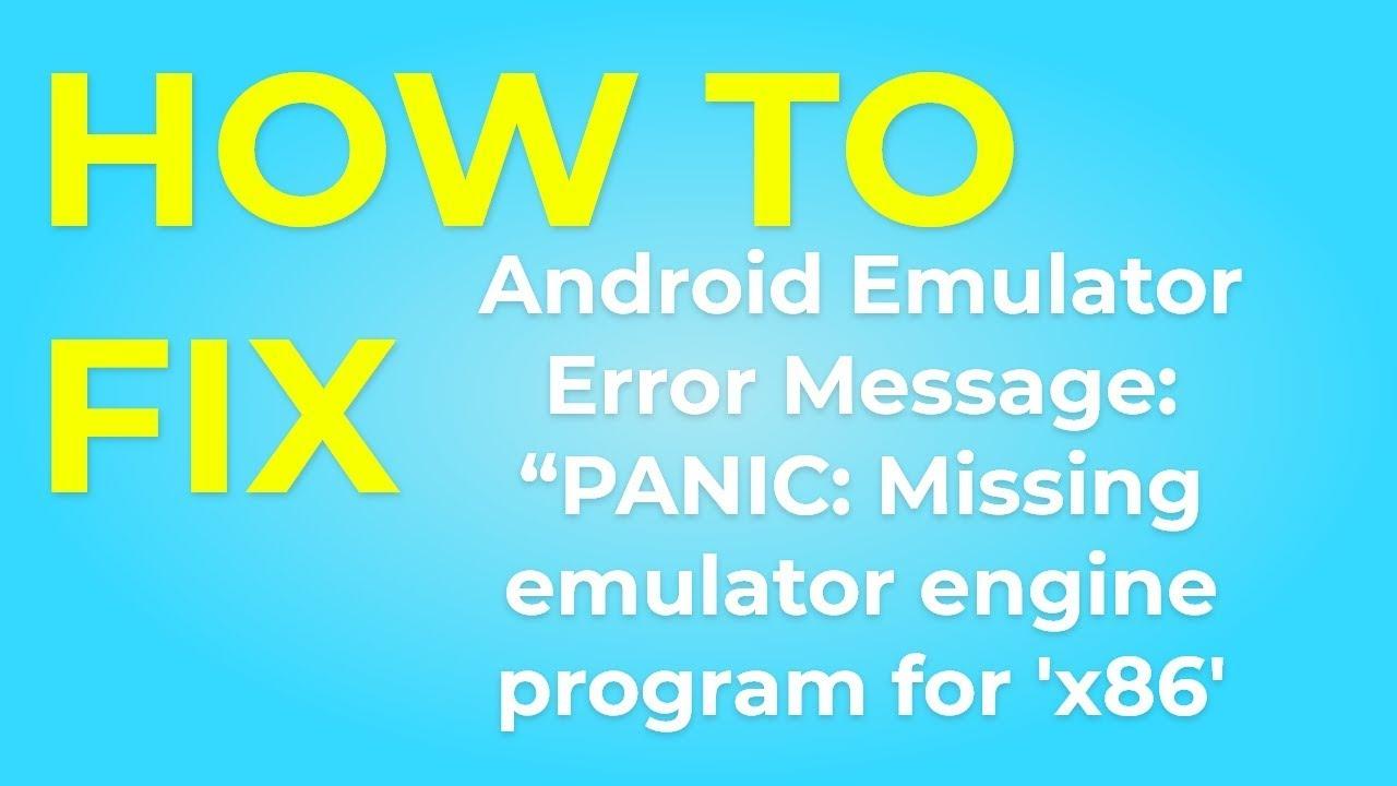 "نتيجة بحث الصور عن Fix Android Emulator Error Message: ""Missing emulator engine program for 'x86' CPUS."""