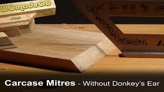 Carcase Mitres - If You Don't Have A Donkey's Ear Shooting Board
