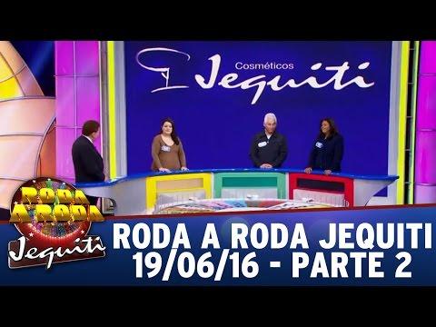 Roda a Roda Jequiti (19/06/16) - Parte 2