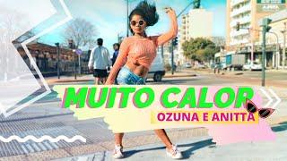 Baixar MUITO CALOR - Ozuna & Anitta ( COREOGRAFIA FÁCIL ) Tainara vieira