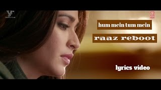 RAAZ REBOOT |- HUMMEIN TUMMEIN JO THA (PAPON | PALAK MUCHHAL) - FULL SONG WITH LYRICS