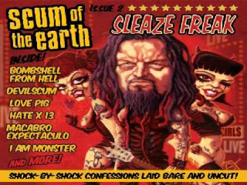 Scum of the Earth - I am Monster