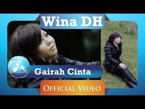 WINA DH - Gairah Cinta ( Clip)