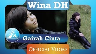 WINA DH - Gairah Cinta (Official Video Clip)