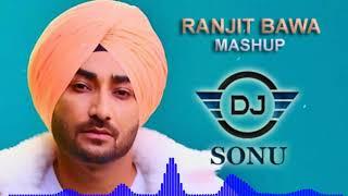 Ranjit Bawa Mashup   Dj Sonu   Dhol mix   Bass Boosted I Latest Punjab Mashup 2020