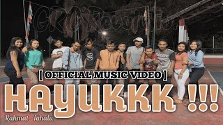 Download Lagu HAYUKKK ! - Rahmat Tahalu [Official Music Video] 2020 !!! mp3