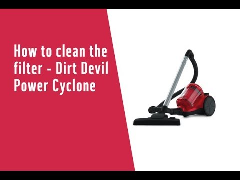 How To Clean The Filter - Dirt Devil Power Cyclone (3958908)