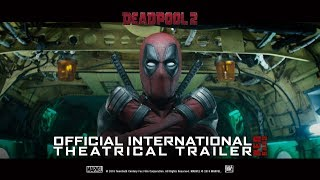 Deadpool 2 [Official International Theatrical Trailer | Red Band in HD (1080p)]