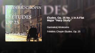 "Études, Op. 25 No. 1 in A-Flat Major ""Harp Study"""