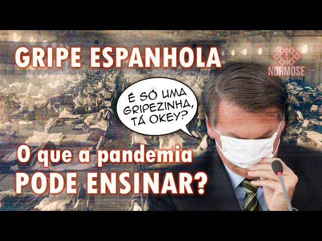 GRIPE ESPANHOLA no BRASIL: O que a Pandemia nos ensinou?