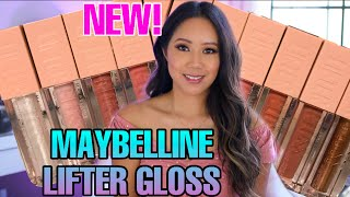 NEW! MAYBELLINE LIFTER GLOSSES - REVIEW & SWATCHES - NEW MAYBELLINE LIFTER GLOSS REVIEW & SWATCHES