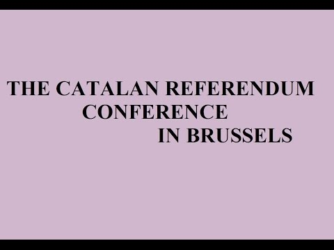 The Catalan Referendum Conference in Brussels