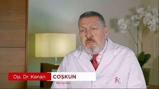 Op. Dr. Kenan COŞKUN - Beyin ve Sinir Cerrahisi (Nöroşirürji)