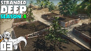"""""""FARMING PLOTS FOR DAYS!!!""""  Stranded Deep S04 Part 3 - 1080p PC Gameplay"""