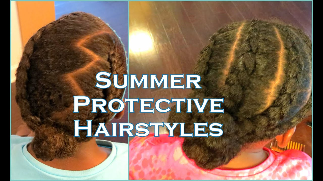 summer protective hairstyles daughters'