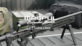 Magpul - Extended Minute - 014 Loading a Bipod