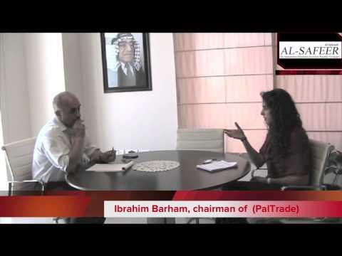 Ibarhim Barham - Chairman of the Palestinian Trade Center (PalTrade)