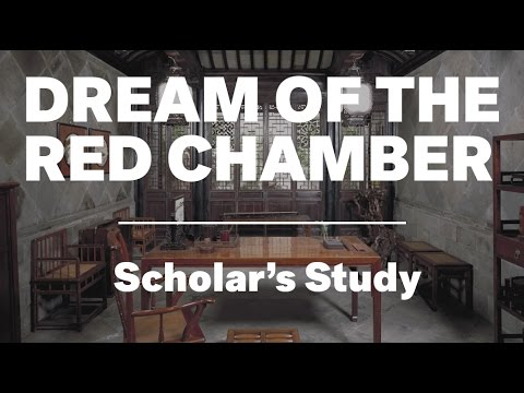 Scholar's Study, Dream of the Red Chamber, Of Us and Art: The 100 Videos Project, Episode 86
