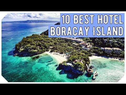 Top 10 Best Hotels In Boracay Island, Philippines