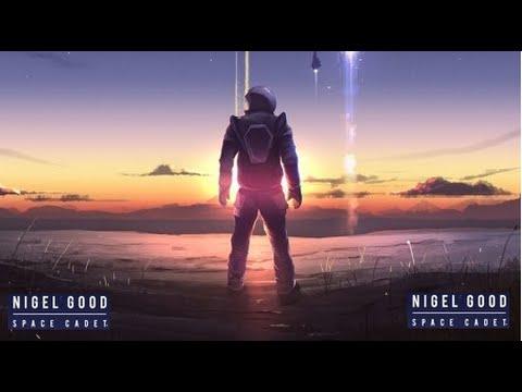 Nigel Good, Space Cadet LP (Continuous Mix)