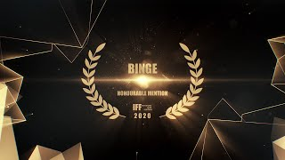 JD Smith - Binge | IFF Honourable Mention 2020