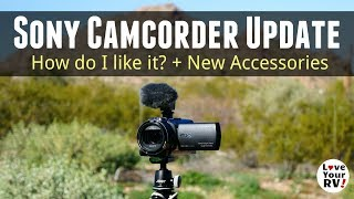Sony FDR-AX53 Camcorder - Review Update and Accessories
