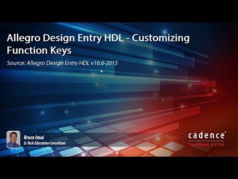Allegro Design Entry HDL - Customizing Function Keys