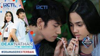 Video DEAR NATHAN THE SERIES - Uhuk Makin Romantis Aja Nih Nathan Dan Salma [6 Oktober 2017] download MP3, 3GP, MP4, WEBM, AVI, FLV April 2018