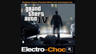 Gta 4 Songs - Electro Choc