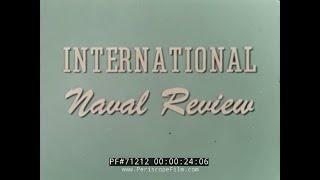 1957 INTERNATIONAL NAVAL REVIEW NORFOLK VIRGINIA 71212