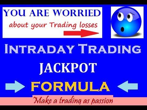 INTRADAY TRADING - JACKPOT FORMULA - ALL STOCKS