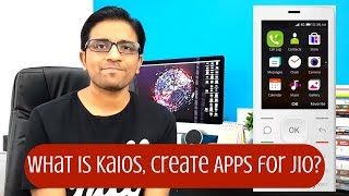 JioPhone 4G - What is KaiOS, How to Create Apps, Team & Company