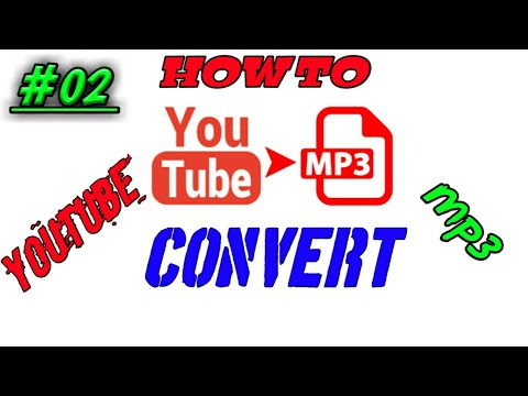 (#02) How to convert YouTube to mp3 [High quality]..