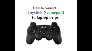 How to connect joystick to laptop