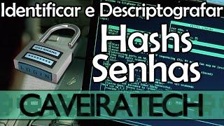 Identificar e descriptografar hashs de senhas (MD5 e SHA1)