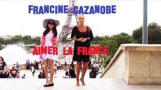 Francine Cazanobe - Aimer la France