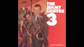 Jimmie Giuffre - The Song Is You