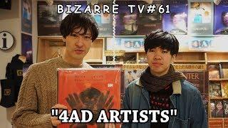 """""""BIZARRE TV"""" - 三船と岡田 - 『 4AD 』#61"""