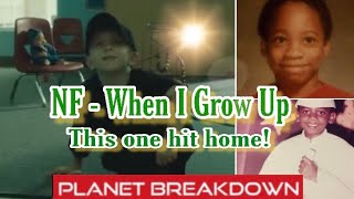 THIS IS OUR STORY !!! | NF x WHEN I GROW UP | REACTION | PLANET BREAKDOWN