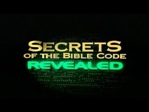 "God Has Given Me Key 2 ENTIRE Bible Code Genesis To Revelation! I Now Reveal The ""Hidden"" Message!"