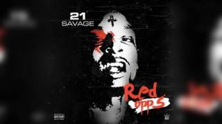 21 SAVAGE: Bout A Dolla ftMaybaxh Hot - Red Opps
