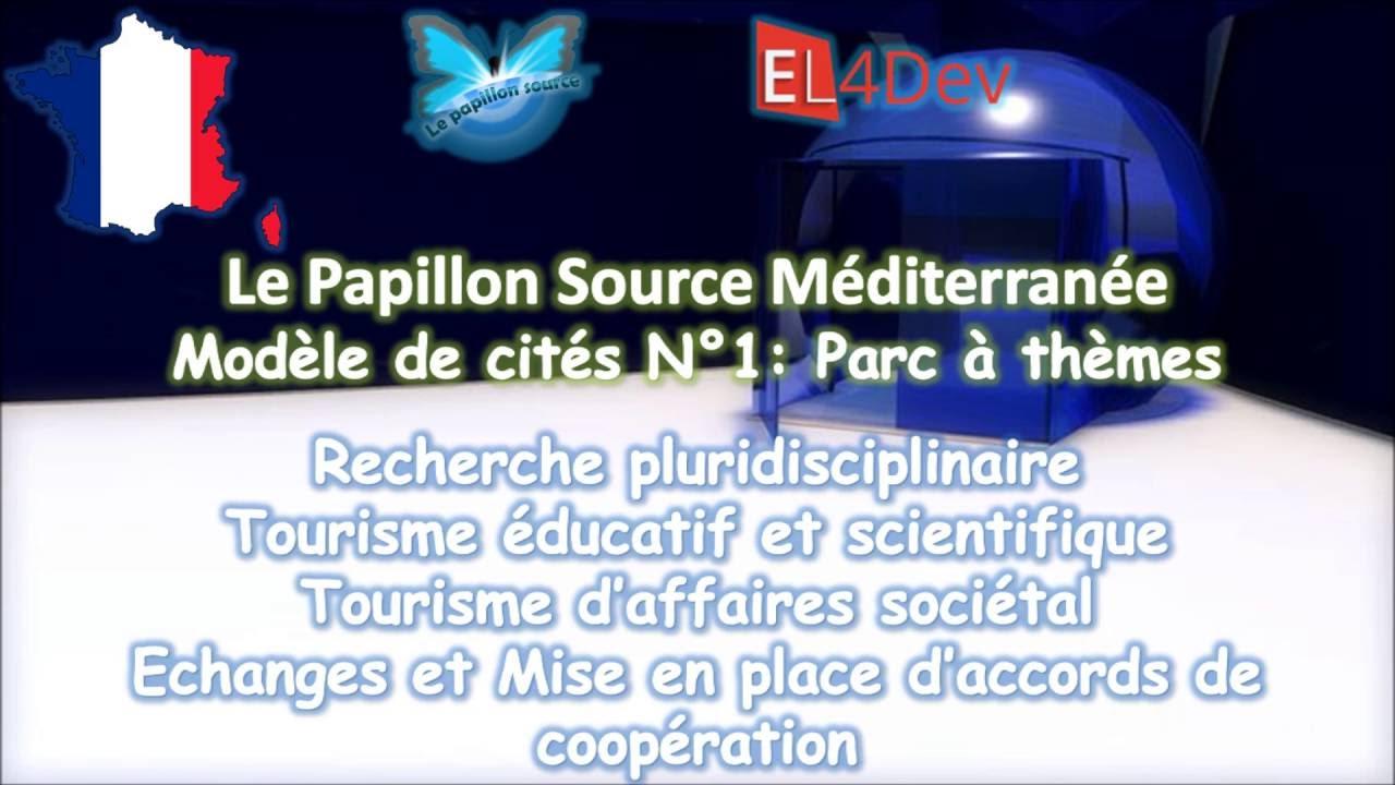 Un parc à thèmes en France - EL4DEV Le Papillon Source Méditerranée