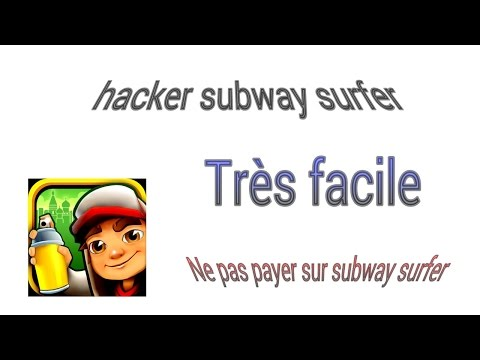 -TUTO- Comment Hacker Subway Surfer