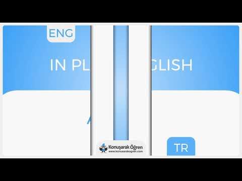 In plain English Nedir? In plain English İngilizce Türkçe Anlamı Ne Demek? Telaffuzu Nasıl Okunur?