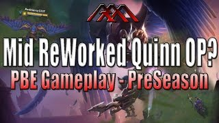 Mid Quinn OP? - ReWorked Gameplay PBE - League of Legends